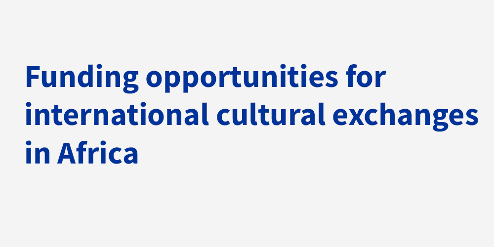 Cultural Mobility Funding Guides - Africa