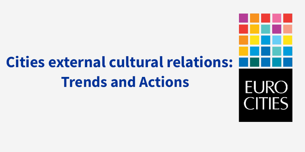 Cities' external relations: Trends and Actions.