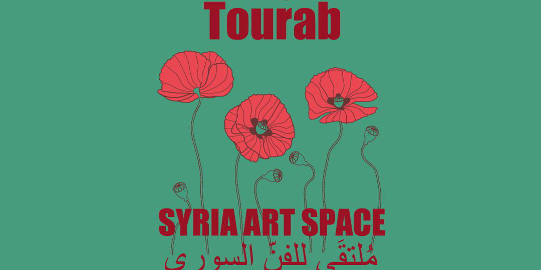 17-27/04/2018 Save the Date! Tourab: Syria Art Space