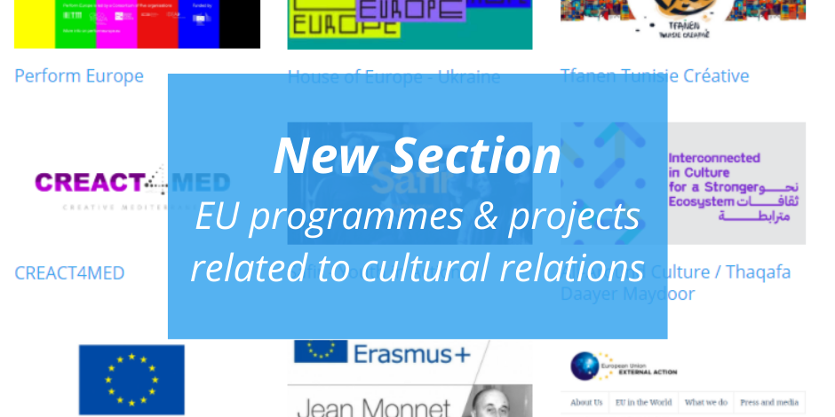 New Section! EU programmes & projects related to cultural relations