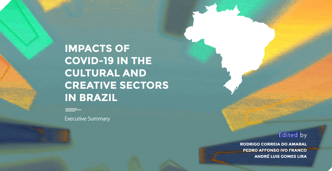 Research Impacts of COVID-19 in the Brazilian cultural and creative sectors